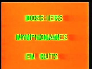 Old-school French : Dossiers Nymphomanes En Rut